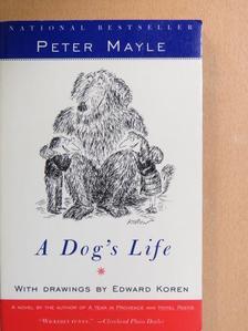 Peter Mayle - A Dog's Life [antikvár]