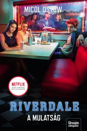 Micol Ostow - Riverdale - A mulatság [eKönyv: epub, mobi]