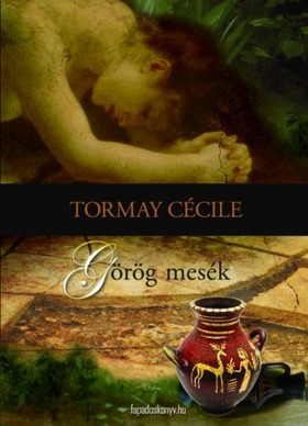 TORMAY CÉCILE - Görög mesék [eKönyv: epub, mobi]