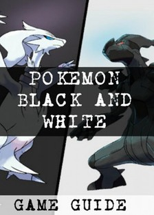Guides Game Ultimate Game - Pokemon Black and White Walkthrough,Ult?mate Game Guides [eKönyv: epub, mobi]