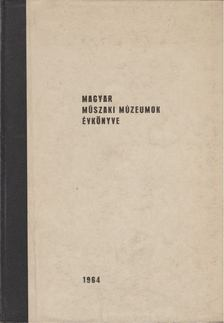 Szilágyi István - Magyar műszaki múzeumok évkönyve [antikvár]