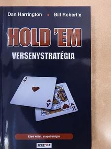 Bill Robertie - Hold 'em versenystratégia I. [antikvár]