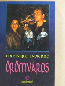 Dominique Lapierre - Örömváros [antikvár]