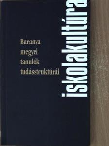 GÉCZI JÁNOS - Baranya megyei tanulók tudásstruktúrái [antikvár]