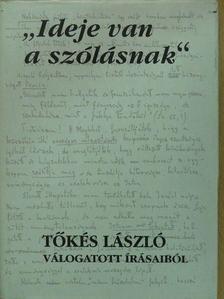 """Tőkés László - """"Ideje van a szólásnak"""" (dedikált példány) [antikvár]"""
