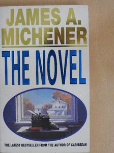 James A. Michener - The Novel [antikvár]