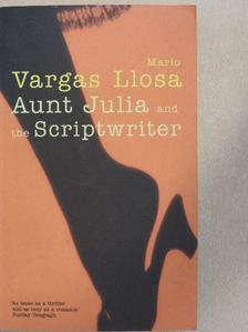 Mario Vargas Llosa - Aunt Julia and the Scriptwriter [antikvár]