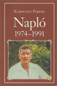 Karinthy Ferenc - Napló 1974-1991 [antikvár]