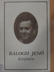 Bartha István - Balogh Jenő köszöntése [antikvár]