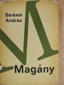 Berkesi András - Magány [antikvár]