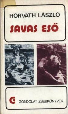 Horváth László - Savas eső [antikvár]