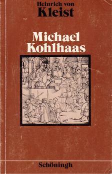 Heinrich von Kleist - Michael Kohlhaas [antikvár]