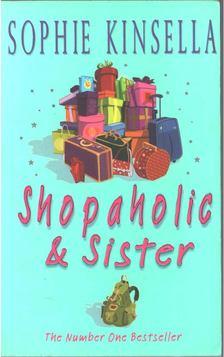 Sophie Kinsella - Shopaholic & Sister [antikvár]