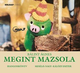 Bálint Ágnes - Megint Mazsola (Hangoskönyv)