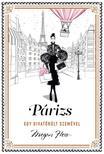Megan Hess - Párizs - egy divatőrült szemével