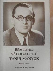 Bibó István - Válogatott tanulmányok I. [antikvár]