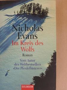Nicholas Evans - Im Kreis des Wolfs [antikvár]