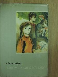 Méhes György - Három fiú meg egy lány [antikvár]