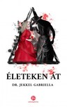 Dr. Jekkel Gabriella - Életeken át [eKönyv: epub, mobi]