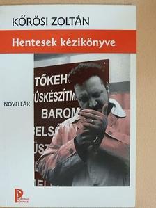 Kőrösi Zoltán - Hentesek kézikönyve [antikvár]