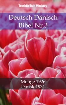 TruthBeTold Ministry, Joern Andre Halseth, Hermann Menge - Deutsch Dänisch Bibel Nr.3 [eKönyv: epub, mobi]