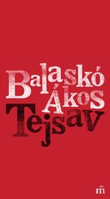 Balaskó Ákos - Tejsav [eKönyv: epub, mobi]