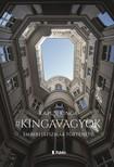 Kinga Kapusi - #kingavagyok - Emberi Játszmák története [eKönyv: epub, mobi]