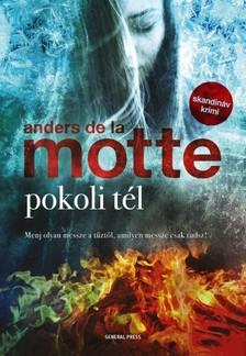 Anders de la Motte - Pokoli tél [eKönyv: epub, mobi]