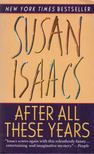 Susan Isaacs - After All These Years [antikvár]