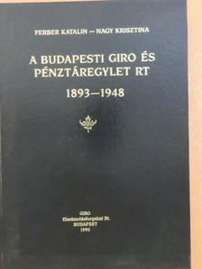 Ferber Katalin - A Budapesti Giro- és Pénztáregylet Rt  [antikvár]