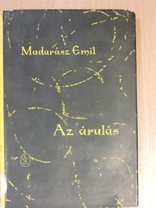 Madarász Emil - Az árulás [antikvár]