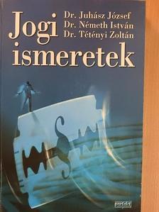 Dr. Juhász József - Jogi ismeretek [antikvár]