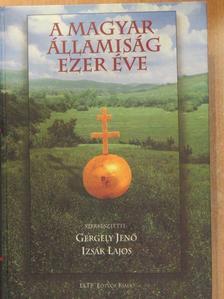 Bácskai Vera - A magyar államiság ezer éve [antikvár]