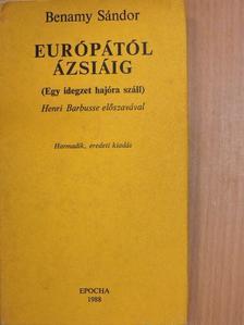 Benamy Sándor - Európától Ázsiáig [antikvár]