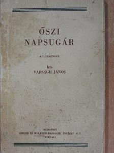 Varságh János - Őszi napsugár [antikvár]