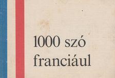 Dr. Barczán Endre - 1000 szó franciául [antikvár]