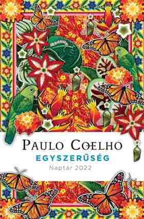 Paulo Coelho - Egyszerűség - Naptár 2022