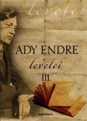 Ady Endre - Ady Endre levelei 3. rész