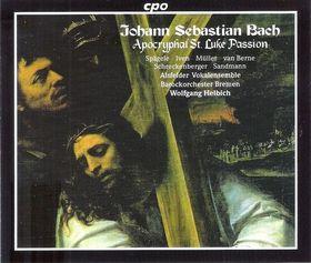 Bach - APOCRYPHL ST.LUKE PASSION 2CD