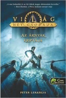 Peter Lerangis - Az árnyak kriptája - A világ hét csodája 3. - PUHA BORÍTÓS