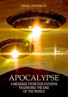 Ennobled Angel - Apocalypse [eKönyv: epub, mobi]