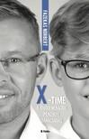 """Fazekas Norbert - ,,X""""- Time, a jövőgenerációs pénzügyi tanácsadás [eKönyv: epub, mobi]"""