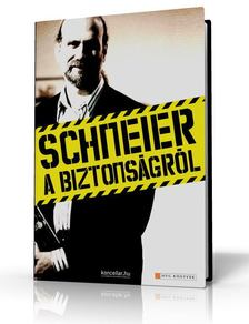 Bruce Schneier - Schneier a biztonságról [antikvár]