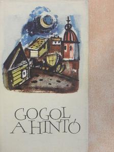 Nyikolaj Vasziljevics Gogol - A hintó [antikvár]