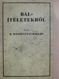 Wesselényi Miklós - Balítéletekről [antikvár]