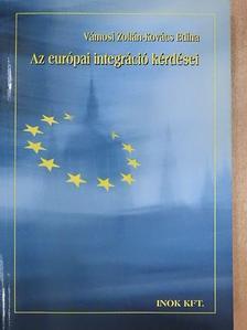Kovács Edina - Az európai integráció kérdései [antikvár]