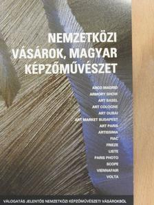Olajos Anna - Nemzetközi vásárok, magyar képzőművészet [antikvár]