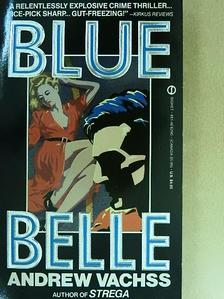 Andrew Vachss - Blue Belle [antikvár]