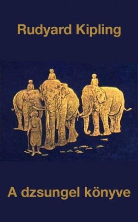 Rudyard Kipling - A dzsungel könyve [eKönyv: epub, mobi]