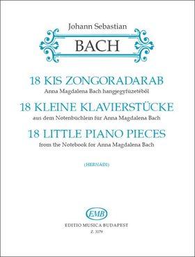 J. S. Bach - 18 KIS ZONGORADARAB ANNA MAGDALENA BACH HANGJEGYFÜZETÉBŐL (HERNÁDI)